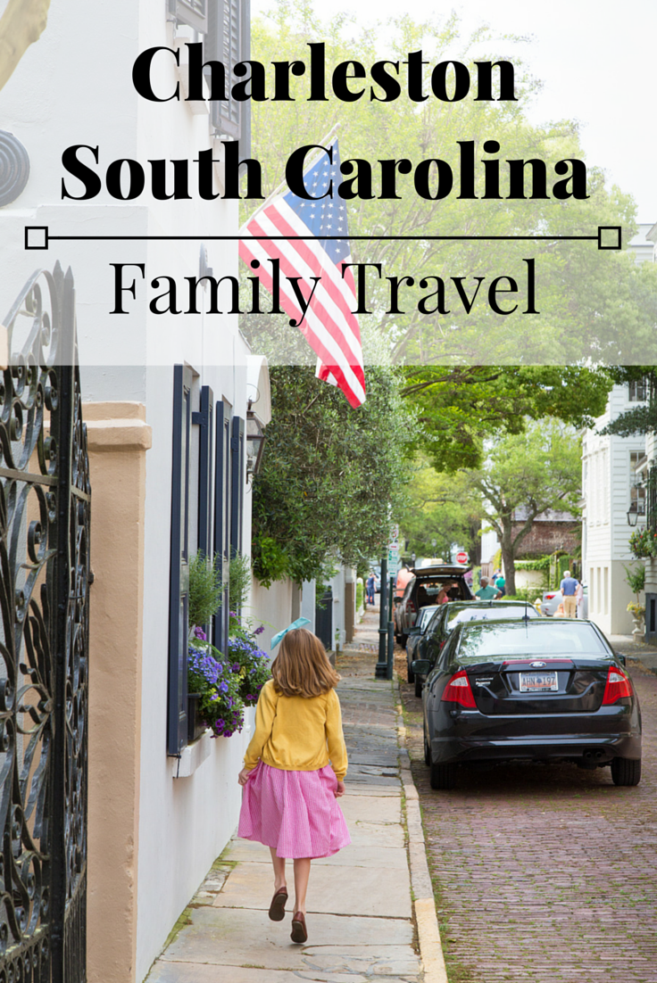 Charleston with Kids: The best activities for families in and around Charleston, North Carolina